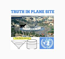 truth in plane site Unisex T-Shirt