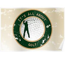 It's all about golf Poster