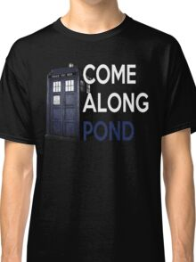Come Along, Pond Classic T-Shirt
