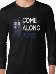 Come Along, Pond Long Sleeve T-Shirt
