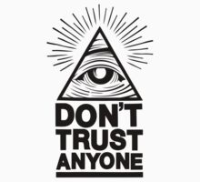 Don't Trust Anyone by suburbia
