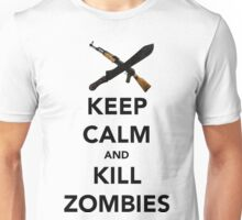 Keep Calm and.....Kill Zombies Unisex T-Shirt