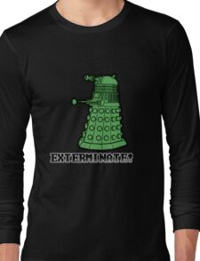 Dalek exterminate Long Sleeve T-Shirt