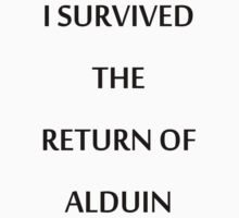 I SURVIVED ALDUIN by NerdOnParade
