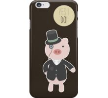Yes I Do! - Groom iPhone Case/Skin