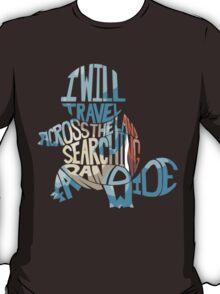 I will travel... T-Shirt