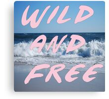 Pink Wild and Free Canvas Print