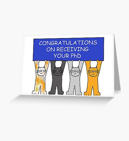 Congratulations on receiving your PhD. Greeting Card
