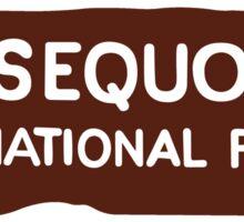 Sequoia National Park Entrance Sign, California, USA Sticker