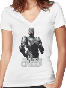 """RoboCop """"Your Move, Creep."""" Women's Fitted V-Neck T-Shirt"""