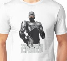 "RoboCop ""Your Move, Creep."" Unisex T-Shirt"