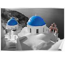 'Blue Domes' - Greek Orthodox Churches of the Greek Cyclades Islands - 3 Poster