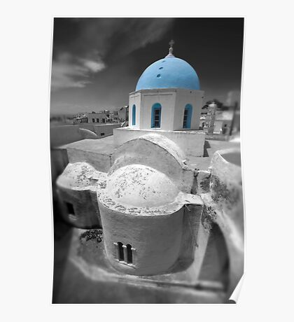 'Blue Domes' - Greek Orthodox Churches of the Greek Cyclades Islands - 6 Poster
