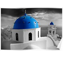 'Blue Domes' - Greek Orthodox Churches of the Greek Cyclades Islands - 7 Poster