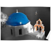 'Blue Domes' - Greek Orthodox Churches of the Greek Cyclades Islands - 8 Poster