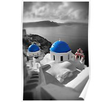 'Blue Domes' - Greek Orthodox Churches of the Greek Cyclades Islands - 9 Poster