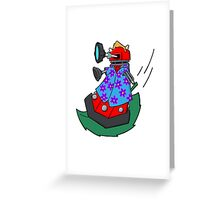 Dalek on the wind Greeting Card