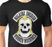 Walking Swedish Murder Machine MC Unisex T-Shirt
