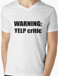 Warning: Yelp critic Mens V-Neck T-Shirt