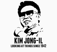 Kim Jong-il, Looking at things from 1942-2011 Unisex T-Shirt