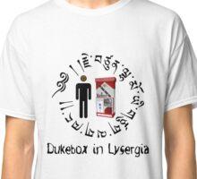 Dukebox in Lysergia Classic T-Shirt