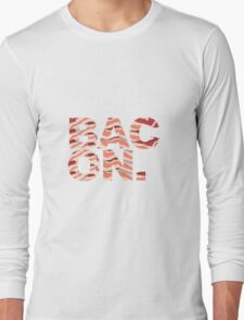 Bacon t-shirt Long Sleeve T-Shirt
