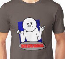 Mother Nature Shenanigans Unisex T-Shirt