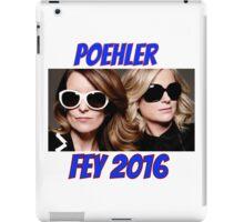 Poehler Fey 2016 iPad Case/Skin