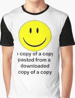 A Copy of a Copy.... Graphic T-Shirt