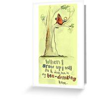 My Tea-Drinking Tree Greeting Card