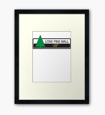 Lone Pine Mall Framed Print