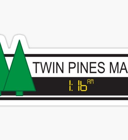 Twin Pines Mall Sticker