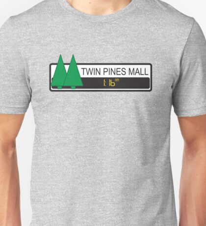 Twin Pines Mall Unisex T-Shirt