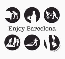Enjoy Barcelona by chapateao by chapateao