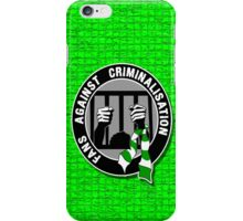 fans against criminalisation  iPhone Case/Skin