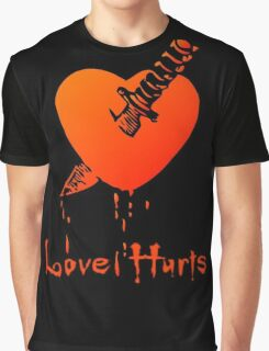 Love Hurts by Chillee Wilson Graphic T-Shirt