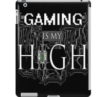 Gaming is my HIGH - White text/Transparent iPad Case/Skin