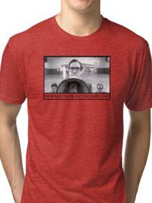Too Darn Loud Tri-blend T-Shirt