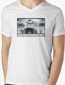 Too Darn Loud Mens V-Neck T-Shirt