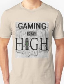 Gaming is my HIGH- Black text/Background T-Shirt