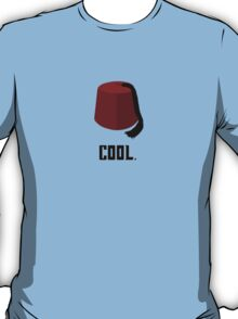 Fezzes are Cool. T-Shirt