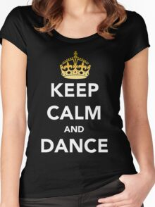Keep Calm and Dance! - Crowned Women's Fitted Scoop T-Shirt