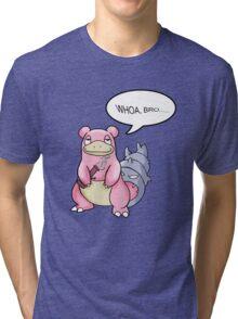 WHOA, BRO... Tri-blend T-Shirt
