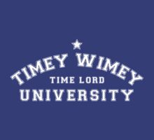 Property of The Timey Wimey University for Time Lords by trekvix