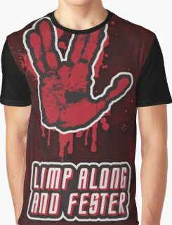 Limp Along And Fester Graphic T-Shirt