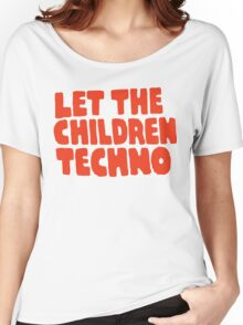 Let The Children Techno Women's Relaxed Fit T-Shirt