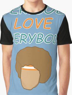Everybody Love Everybody Graphic T-Shirt