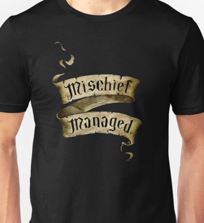 Mischief Managed Banner Unisex T-Shirt