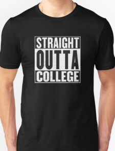 Straight Outta College T-Shirt