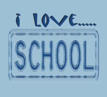 I love school by Nhan Ngo